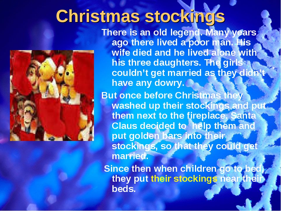 Christmas stockings There is an old legend. Many years ago there lived a poor...