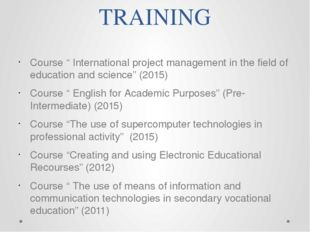 "TRAINING Course "" International project management in the field of education"