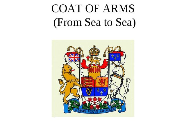 COAT OF ARMS (From Sea to Sea)
