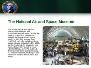 The National Air and Space Museum The National Air and Space Museum (NASM) of