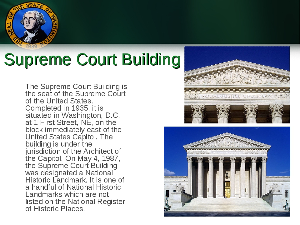 Supreme Court Building The Supreme Court Building is the seat of the Supreme...