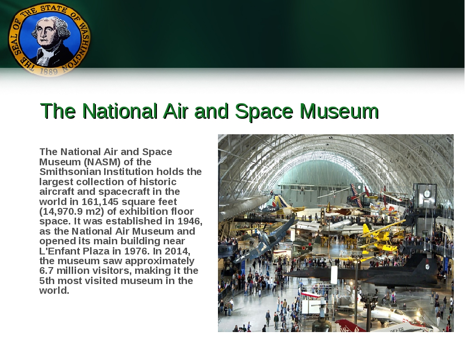 The National Air and Space Museum The National Air and Space Museum (NASM) of...