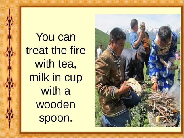 You can treat the fire with tea, milk in cup with a wooden spoon.