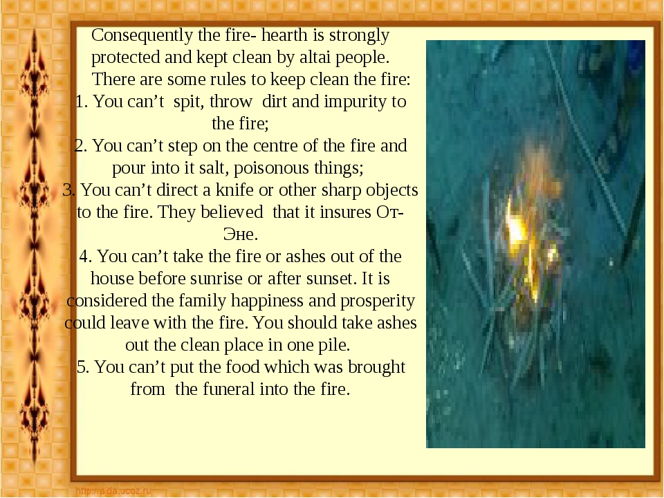 Consequently the fire- hearth is strongly protected and kept clean by altai p...