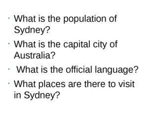 What is the population of Sydney? What is the capital city of Australia? What