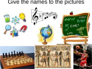 Give the names to the pictures