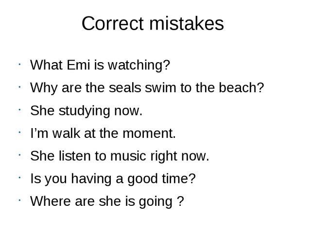 Correct mistakes What Emi is watching? Why are the seals swim to the beach? S...