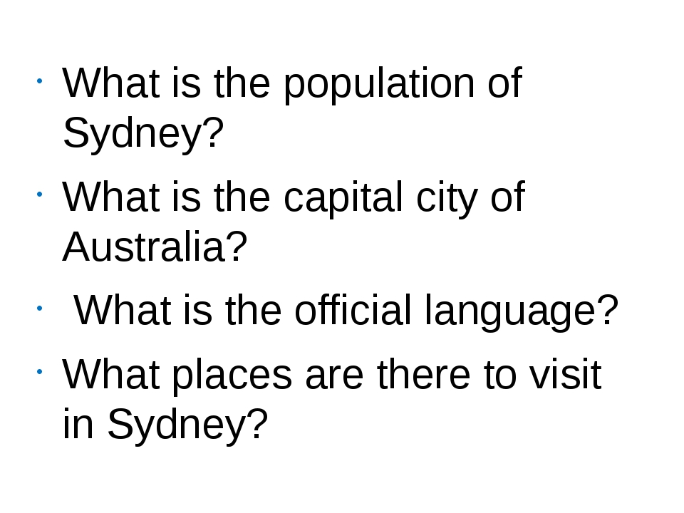 What is the population of Sydney? What is the capital city of Australia? What...