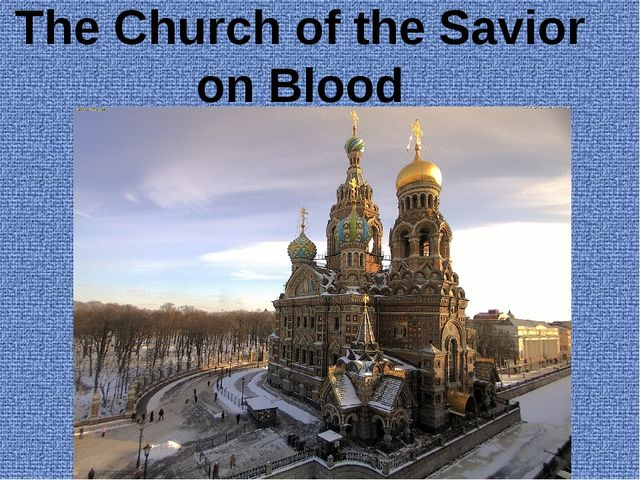 The Church of the Savior on Blood