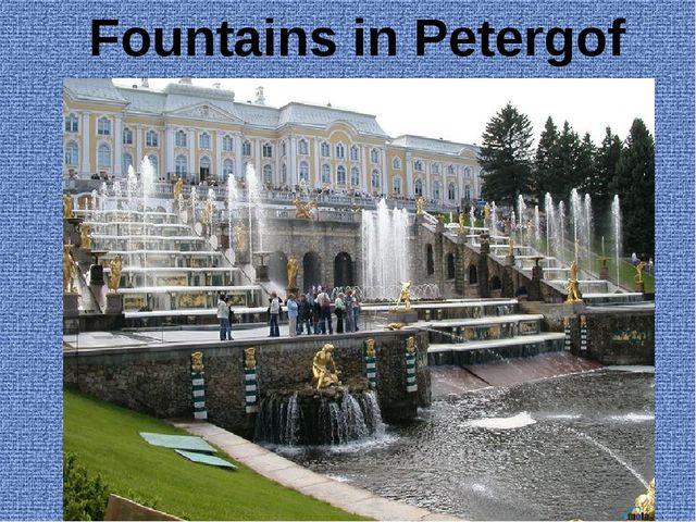 Fountains in Petergof