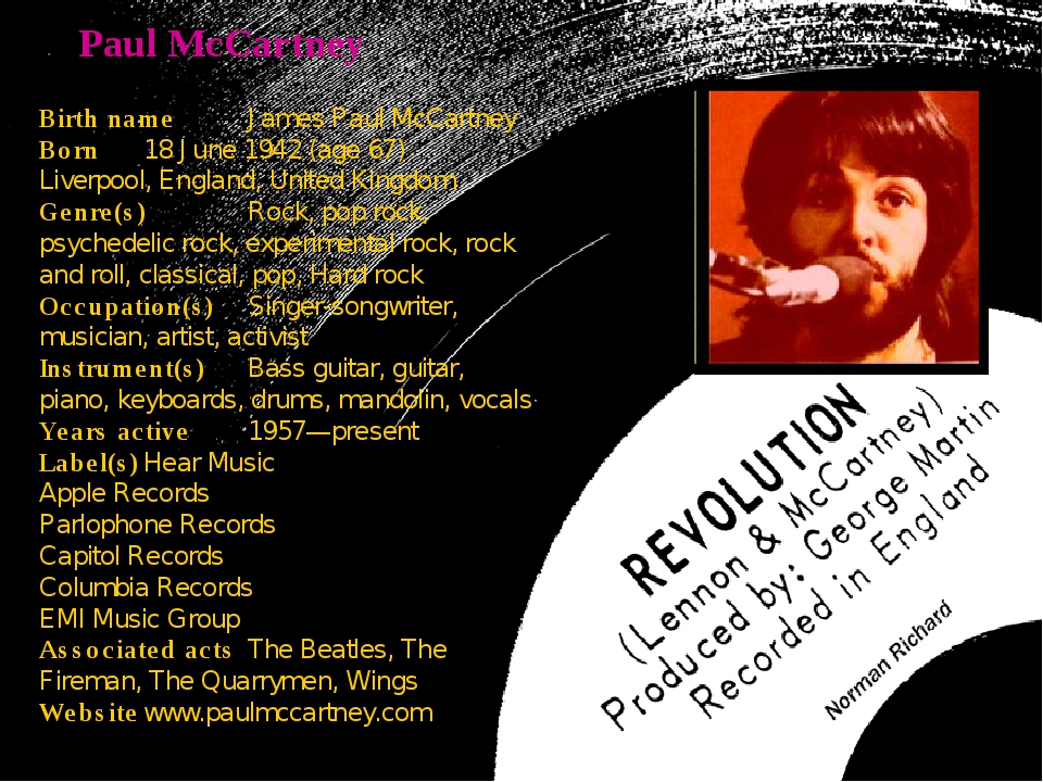 Paul McCartney Birth nameJames Paul McCartney Born18 June 1942 (age 67) Liv...
