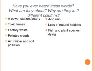 Have you ever heard these words? What are they about? Why are they in 2 diffe
