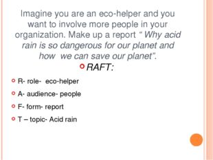 Imagine you are an eco-helper and you want to involve more people in your org
