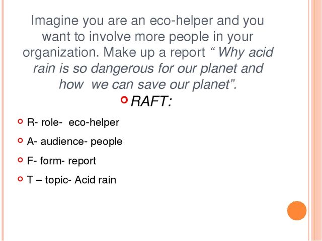 Imagine you are an eco-helper and you want to involve more people in your org...