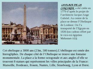 Cet obelisque a 3000 ans (23m, 500 tonnes).L'obélisque est ornée des hierogli