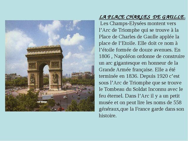 LA PLACE CHARLES DE GAULLE. Les Champs-Elysées montent vers l'Arc de Triomphe...