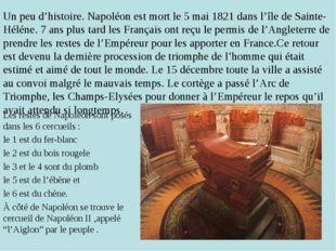 Un peu d'histoire. Napoléon est mort le 5 mai 1821 dans l'île de Sainte-Hélén