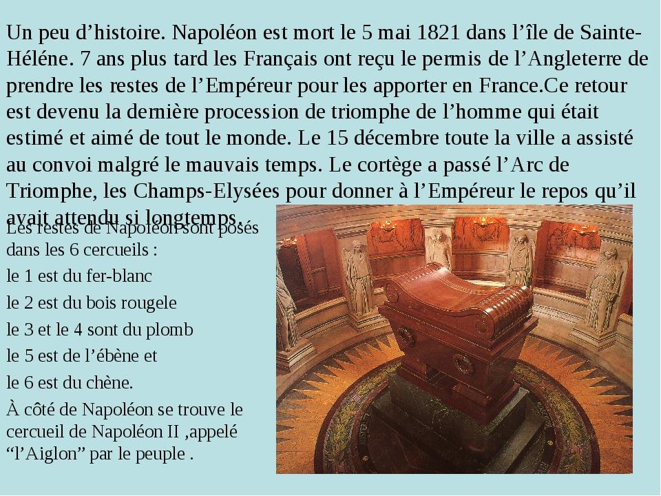 Un peu d'histoire. Napoléon est mort le 5 mai 1821 dans l'île de Sainte-Hélén...