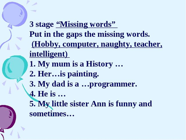 """3 stage """"Missing words"""" Put in the gaps the missing words. (Hobby, computer,..."""
