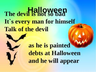 Halloween The devil is not so bad It`s every man for himself Talk of the devi
