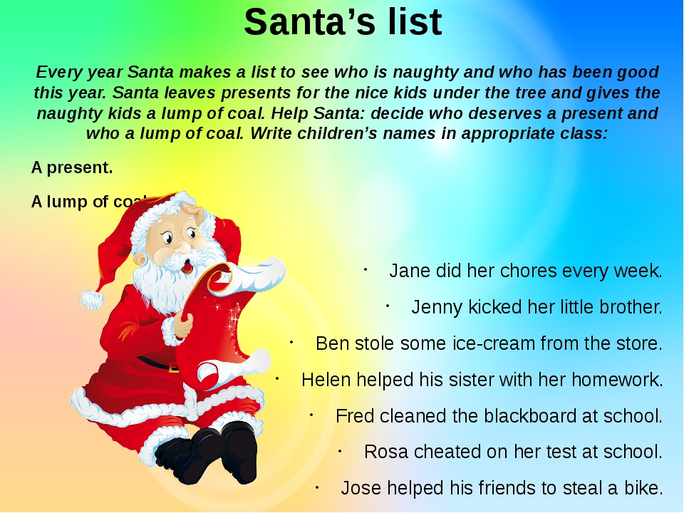 Santa's list Every year Santa makes a list to see who is naughty and who has...