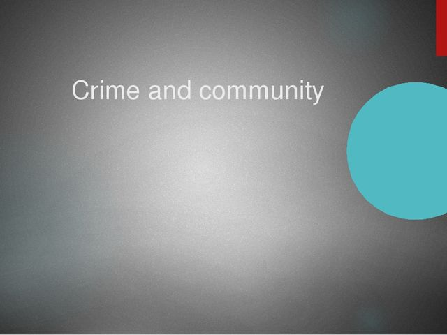 Crime and community
