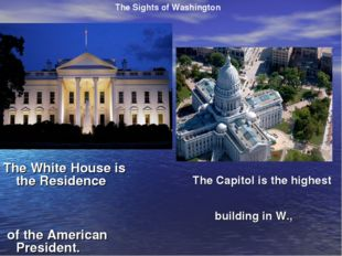 The Capitol is the highest building in W., The Sights of Washington The Whit