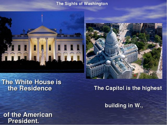 The Capitol is the highest building in W., The Sights of Washington The Whit...