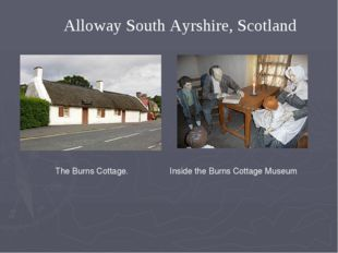 Alloway South Ayrshire, Scotland The Burns Cottage. Inside the Burns Cottage
