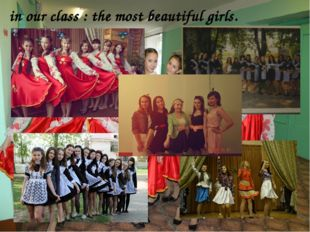 in our class : the most beautiful girls.