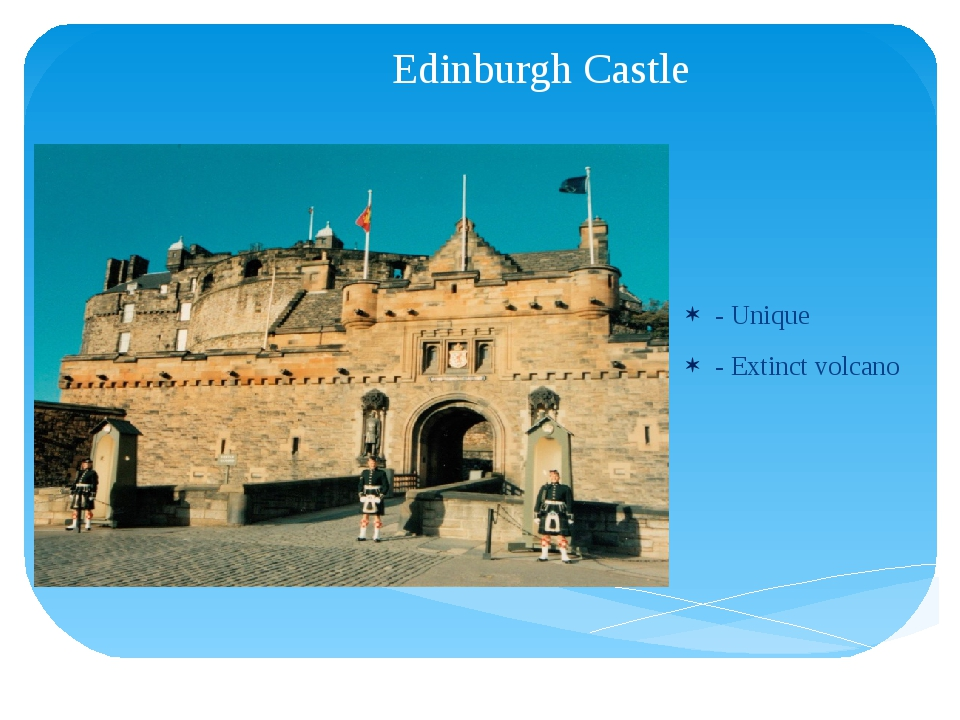 Edinburgh Castle - Unique - Extinct volcano