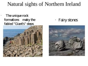 Natural sights of Northern Ireland The unique rock formations makу the fabled