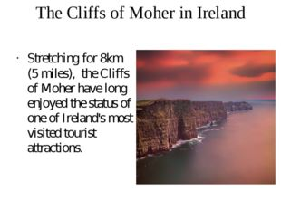 The Cliffs of Moher in Ireland Stretching for 8km (5 miles), the Cliffs of Mo