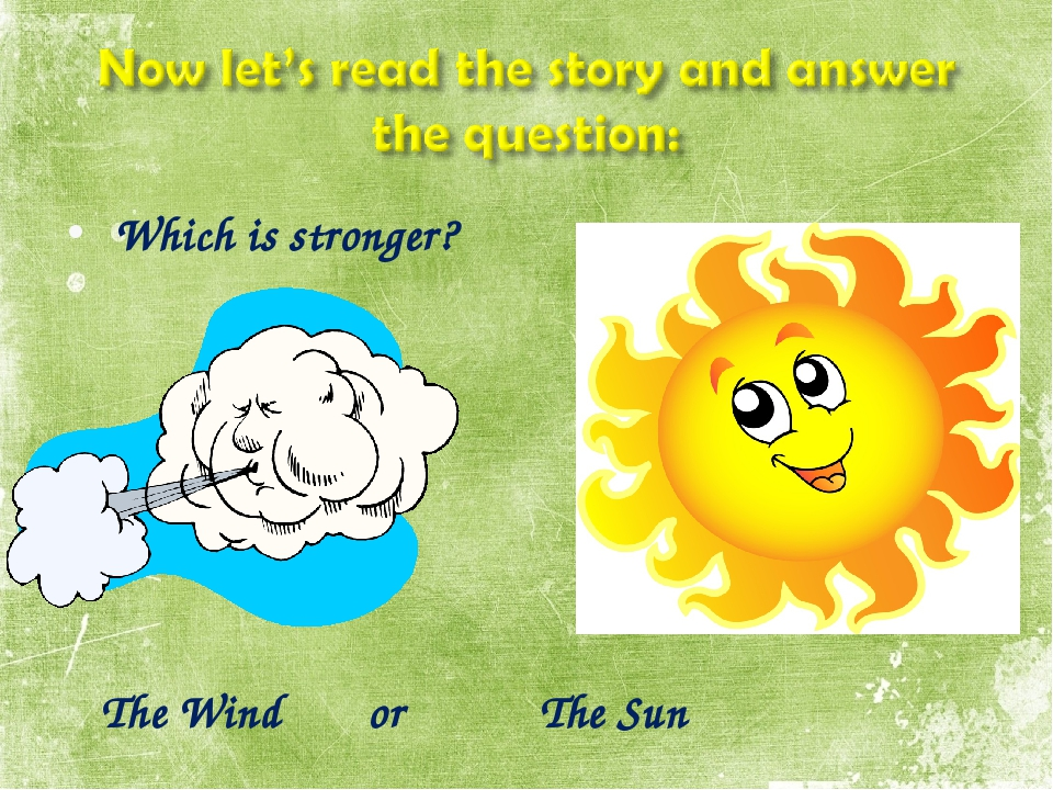 Which is stronger? The Wind or The Sun