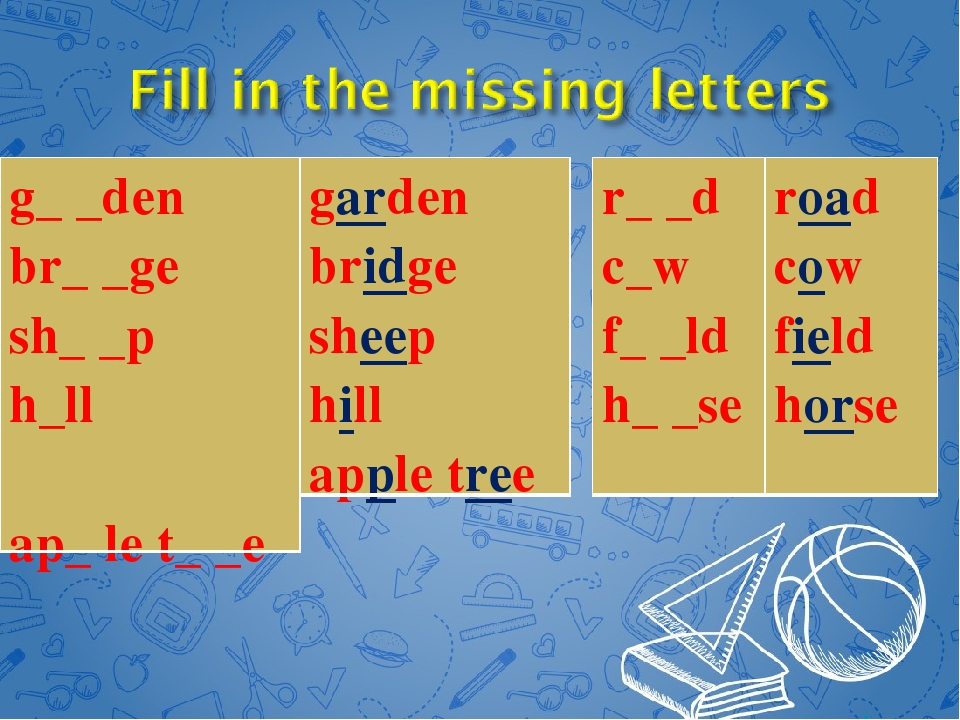 g_ _den br_ _ge sh_ _p h_ll ap_ le t_ _e garden bridge sheep hill apple tree...