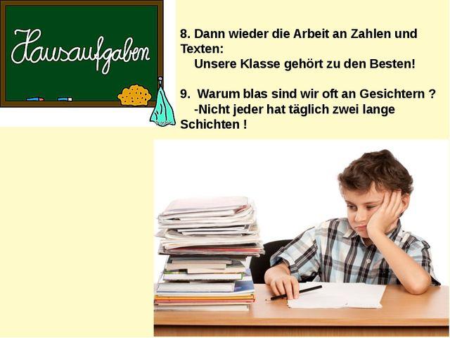 8. Dann wieder die Arbeit an Zahlen und Texten: Unsere Klasse gehört zu den B...