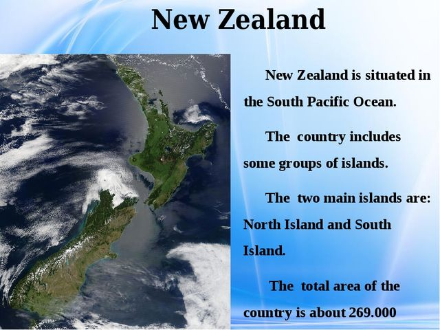 New Zealand New Zealand is situated in the South Pacific Ocean. The country...