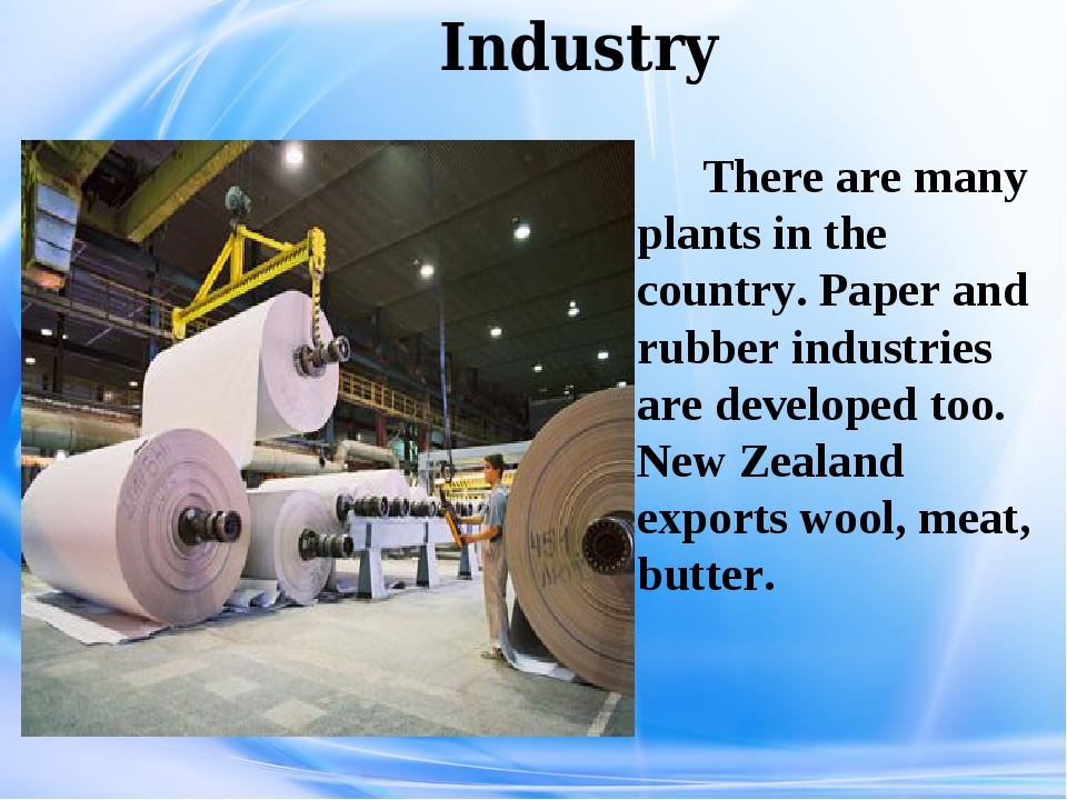 Industry There are many plants in the country. Paper and rubber industries a...