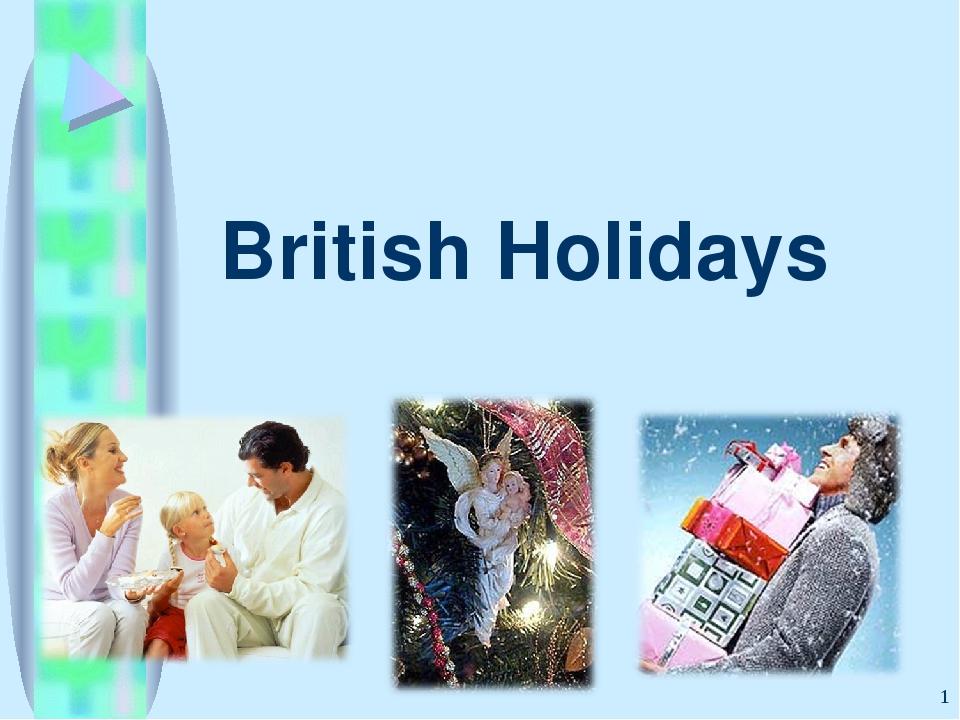 British Holidays *