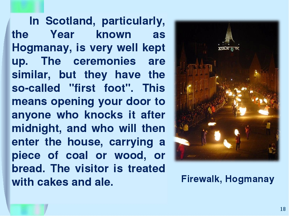 * Firewalk, Hogmanay
