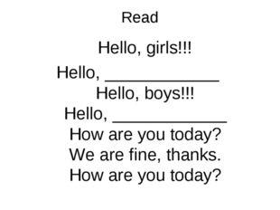 Read Hello, girls!!! Hello, ____________ Hello, boys!!! Hello, ____________ H