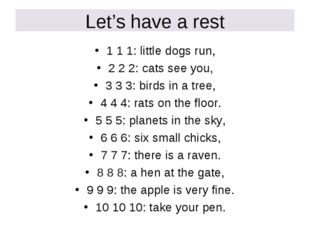 Let's have a rest 1 1 1: little dogs run, 2 2 2: cats see you, 3 3 3: birds i