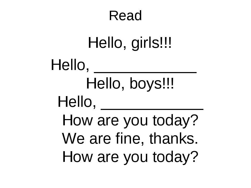 Read Hello, girls!!! Hello, ____________ Hello, boys!!! Hello, ____________ H...