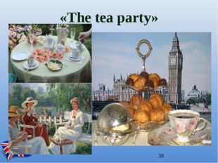 «The tea party»