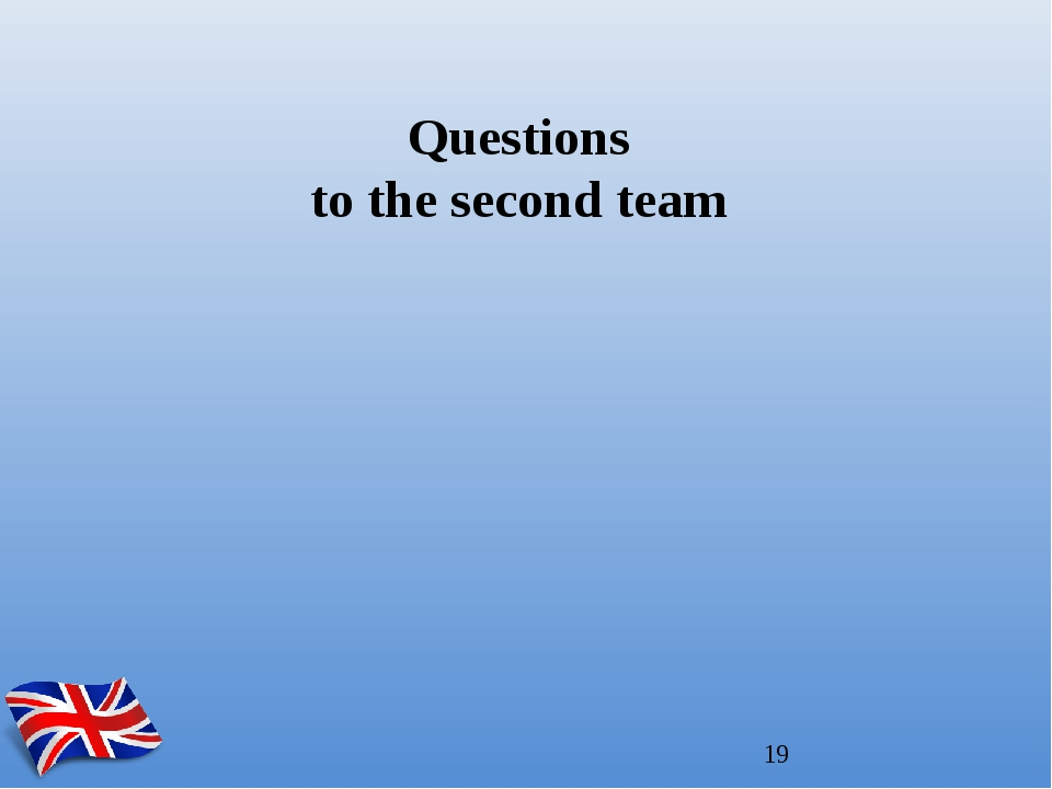 Questions to the second team