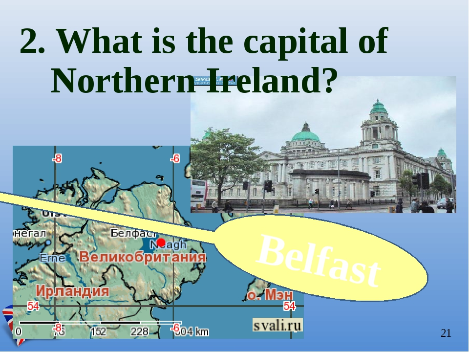 2. What is the capital of Northern Ireland? Belfast