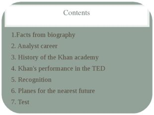 Contents 1.Facts from biography 2. Analyst career 3. History of the Khan acad