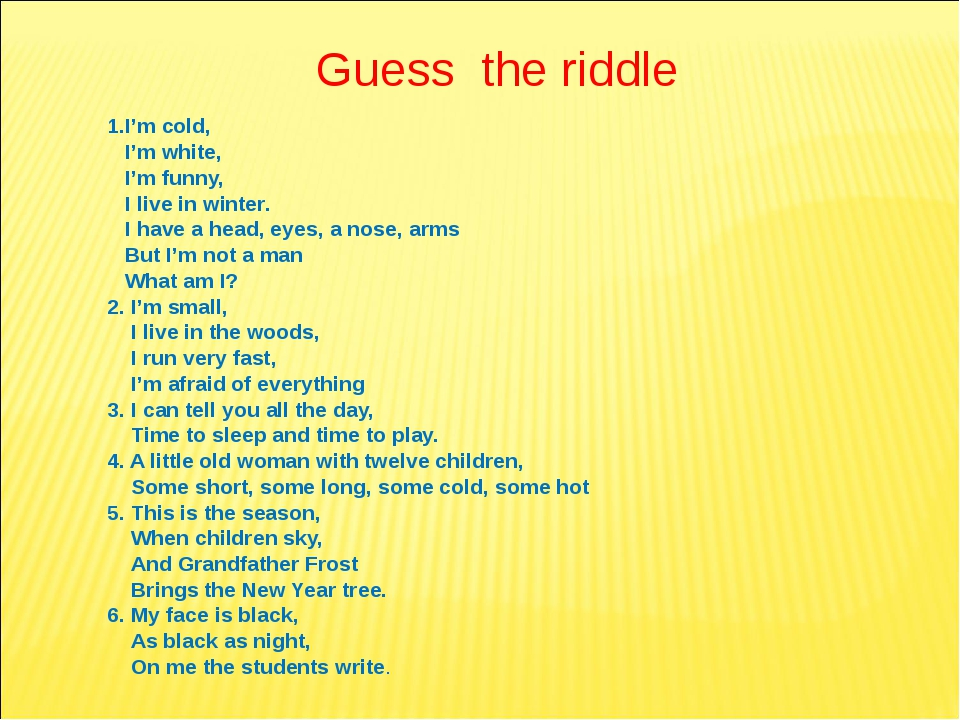 Guess the riddle 1.I'm cold, I'm white, I'm funny, I live in winter. I have a...