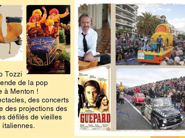 Umberto Tozzi Une légende de la pop italienne à Menton ! Des spectacles, des...
