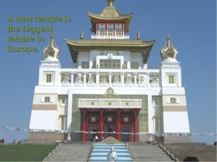 A new temple is the biggest temple in Europe.